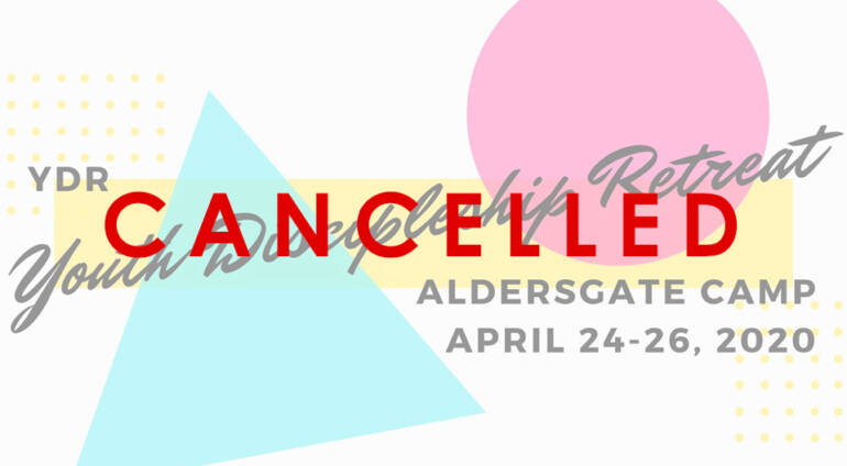 YDR Youth Discipleship Retreat 2020 Cancelled